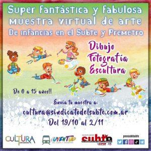 Súper Fantástica y Fabulosa Muestra Virtual de Arte de Infancias del Subte y Premetro
